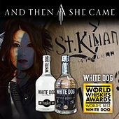 White Dog by And Then She Came