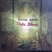 Fake Blood by Floating Action