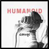 Humanoid by Canvas