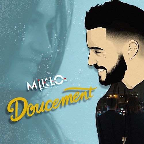 Doucement de Miklo
