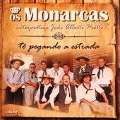 Tô Pegando a Estrada - Interpretam João Alberto Pretto, Vol. 3 de Os Monarcas