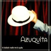 Lo Bailado Nadie Me Lo Quita von Azuquita