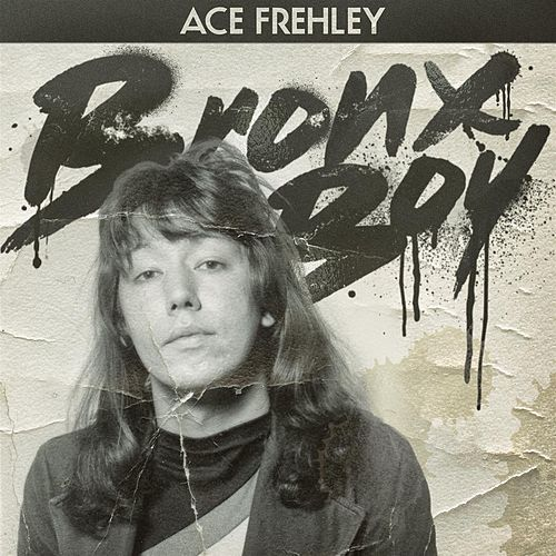 Bronx Boy by Ace Frehley