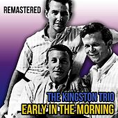 Early in the Morning de The Kingston Trio