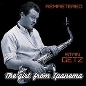 The Girl from Ipanema by Stan Getz