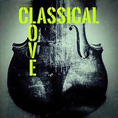 Classical Love by Various Artists