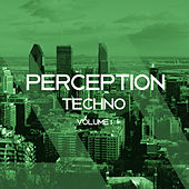 Perception Techno, Vol. 1 von Various Artists