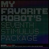 My Favorite Robot's Seventh Stimulus Package de Various Artists