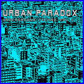 Urban Paradox - Underground Techno Vol. 2 by Various Artists