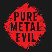 Pure Metal Evil de Various Artists
