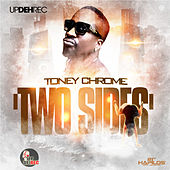 Two Sides by Toney Chrome