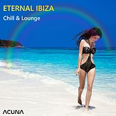 Eternal Ibiza Chill and Lounge de Various Artists