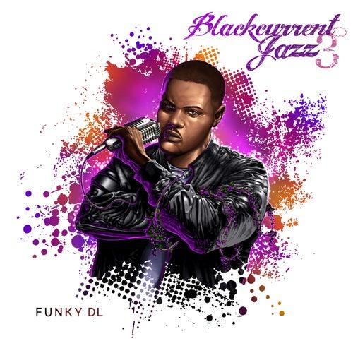 Blackcurrent Jazz 3 by Funky DL