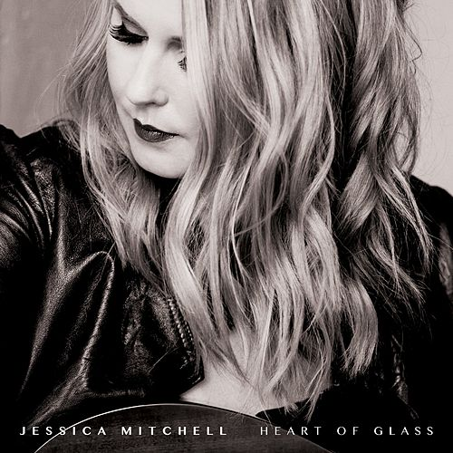 Heart of Glass by Jessica Mitchell
