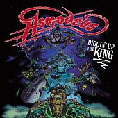 Diggin' up the King by Asmodeus