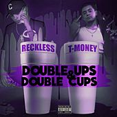 Double Ups & Double Cups - EP by Reckless