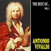 The Best of Vivaldi, Vol. 1 (Remastered) de Antonio Vivaldi