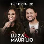 Ao Vivo em Imperatriz - MA de Luíza & Maurílio