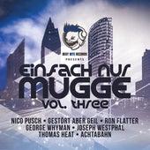 Einfach Nur Mugge, Vol. Three von Various Artists