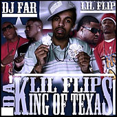 Lil Flip Da King Of Texas de DJ Far