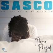 Mama Prayed by Agent Sasco aka Assassin