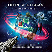 John Williams: A Life In Music von London Symphony Orchestra