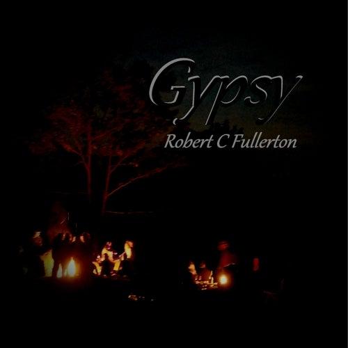 Gypsy by Robert C. Fullerton