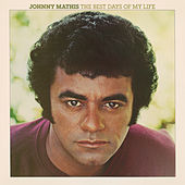 The Best Days of My Life de Johnny Mathis