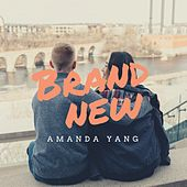 Brand New by Amanda Yang