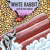 White Rabbit (Live at Red Rocks) by Elephant Revival
