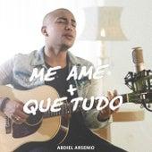 Me Ame Mais Que Tudo de Abdiel Arsenio