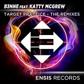 Target Practice: The Remixes (feat. Katty McGrew) von Benne
