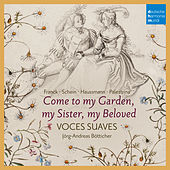 Come to My Garden - German Early Baroque Lovesongs de Various Artists