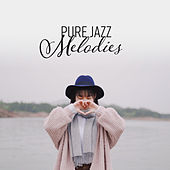 Pure Jazz Melodies by Piano Dreamers