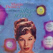 Exotic Sounds From The Silver Screen by Martin Denny