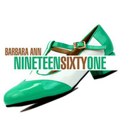 NINTEEN-SIXTY-ONE - Barbara Ann by Various Artists