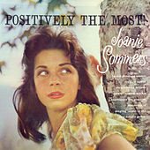 Positively The Most by Joannie Sommers