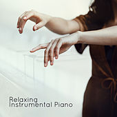 Relaxing Instrumental Piano de Relaxing Instrumental Music