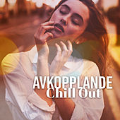 Avkopplande Chill Out von Chill Out