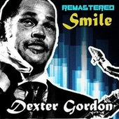 Smile by Dexter Gordon