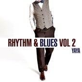 Rhythm & Blues - Yaya, Vol. 2 by Various Artists