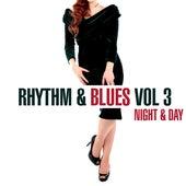 Rhythm & Blues - Night & Day, Vol. 3 by Various Artists