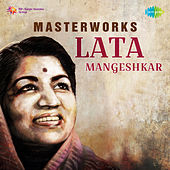 Masterworks Lata Mangeshkar by Various Artists