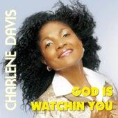 God is Watching You de Carlene Davis