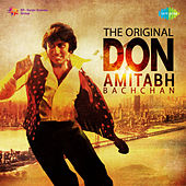 The Original Don Amitabh Bachchan by Various Artists