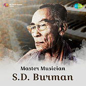 Master Musician S. D. Burman by Various Artists