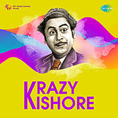 Krazy Kishore by Various Artists