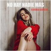 No hay nadie más by Xandra Garsem