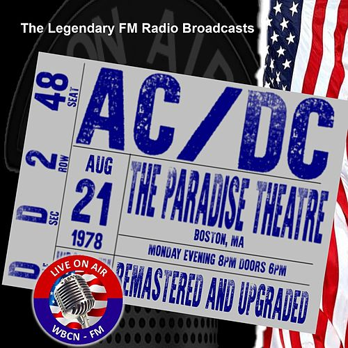 Legendary FM Broadcasts - The Paradise Theatre, Boston MA 21st August 1978 von AC/DC