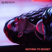 Nothing to Regret by Robinson